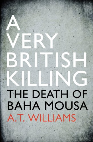 9780224096881: A Very British Killing: The Death of Baha Mousa