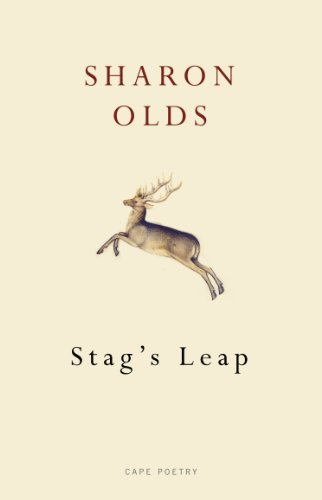 9780224096942: Stag's Leap. by Sharon Olds