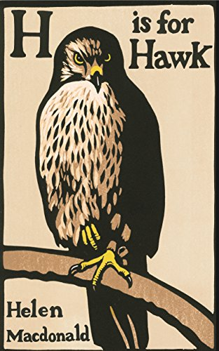 9780224097000: H is for Hawk