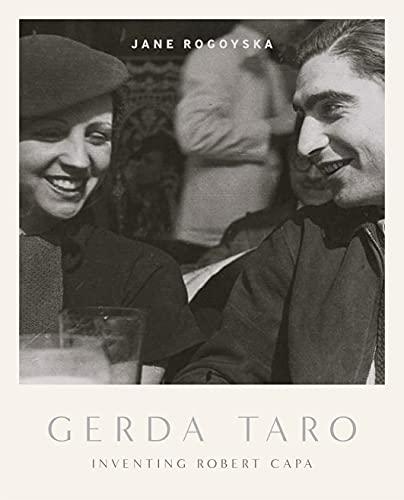 9780224097130: Gerda Taro: Inventing Robert Capa