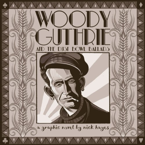 9780224097314: Woody Guthrie: And the Dust Bowl Ballads