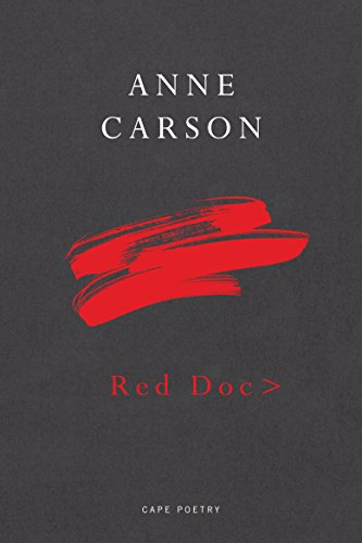 Red.Doc (Hardback): Anne Carson