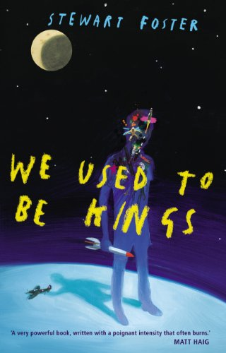 9780224098038: We Used to be Kings