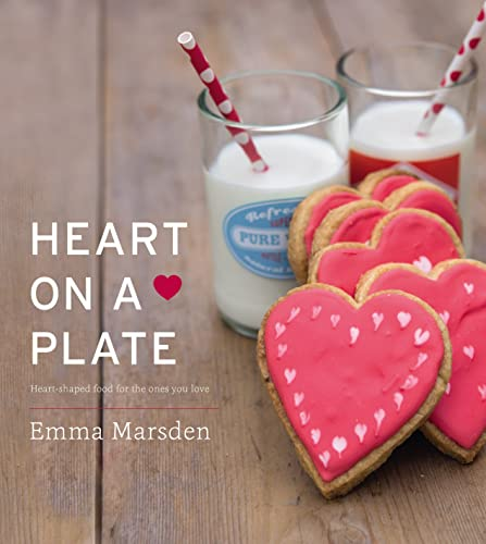 9780224098687: Heart on a Plate: Heart-Shaped Food for the Ones You Love