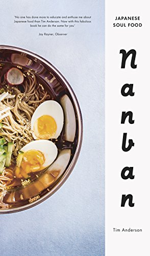 9780224098908: Nanban: Japanese Soul Food