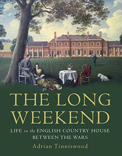 9780224099455: The Long Weekend: Life in the English Country House Between the Wars
