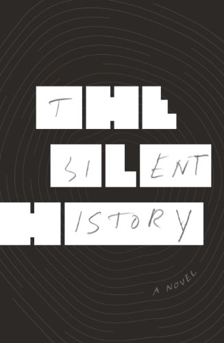 9780224099462: The Silent History