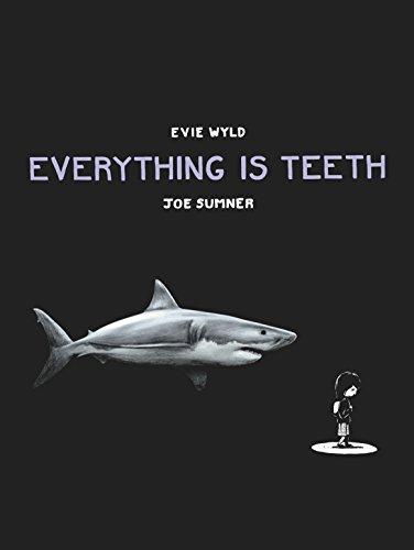 9780224099714: Everything is Teeth