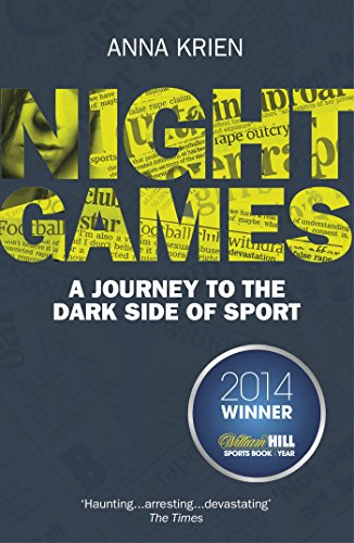 9780224100038: Night Games: A Journey to the Dark Side of Sport