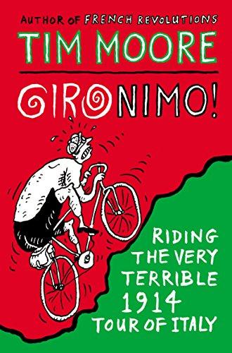 9780224100151: Gironimo!: Riding the Very Terrible 1914 Tour of Italy