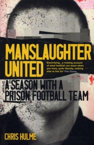 9780224100618: Manslaughter United