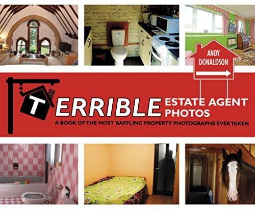 9780224100915: Terrible Estate Agent Photos