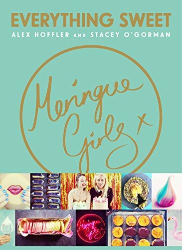 9780224101059: Meringue Girls: Everything Sweet