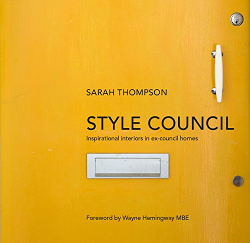 9780224101134: Style Council: Inspirational Interiors in Ex-Council Homes