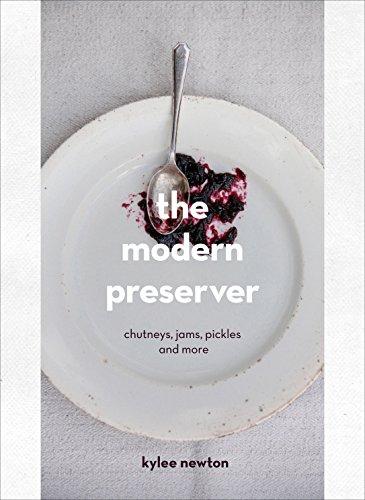 9780224101165: The Modern Preserver: Chutneys, pickles, jams and more