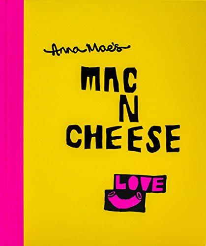 9780224101219: Anna Mae's Mac N Cheese