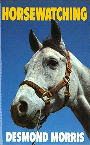 9780224101363: Horsewatching
