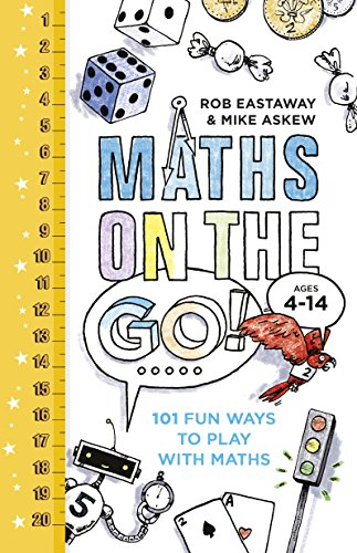 9780224101622: Maths on the Go: 101 Fun Ways to Play with Maths