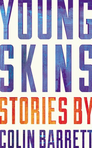 9780224101677: Young Skins