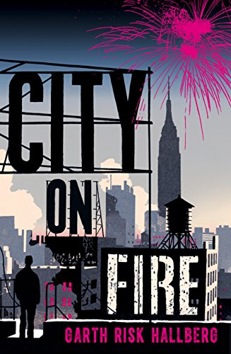 9780224101707: City on Fire