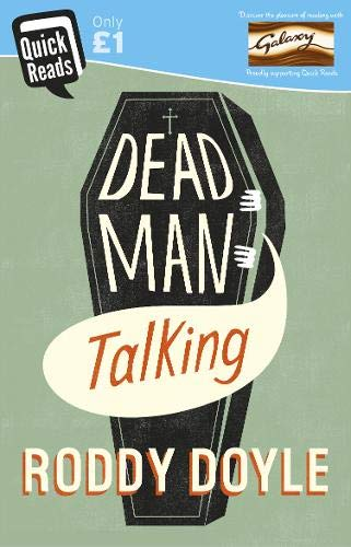 Dead Man Talking (Quick Reads): Doyle, Roddy