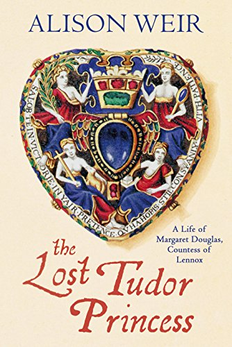 9780224102247: The Lost Tudor Princess: A Life of Margaret Douglas, Countess of Lennox