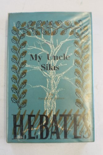 My Uncle Silas (0224600338) by H. E. Bates