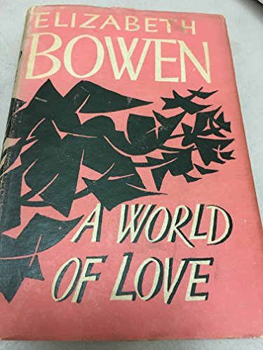 9780224600514: A World of Love