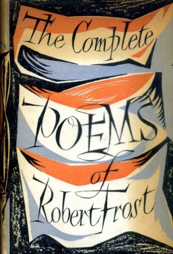 9780224602235: Complete Poems of Robert Frost, The