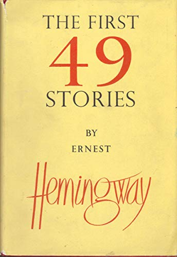 9780224602747: The First 49 Stories