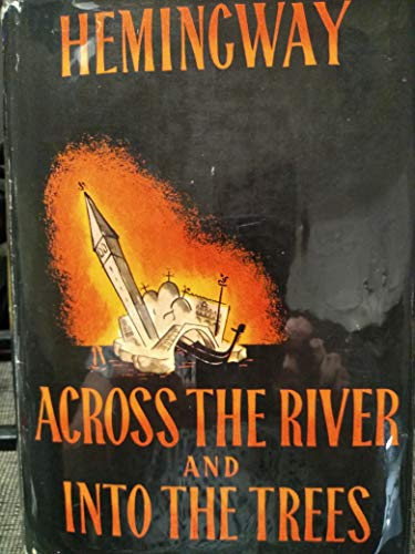 9780224602778: Across the River and into the Trees
