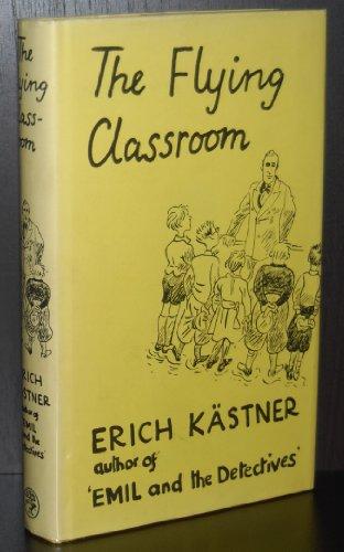 The Flying Classroom: Erich Kastner