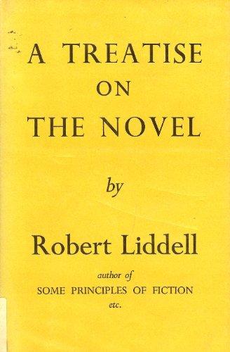 A Treatise on the Novel: Liddell, Robert