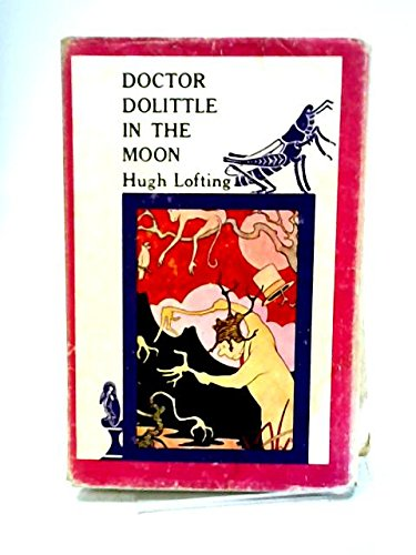 9780224604444: Doctor Dolittle in the Moon