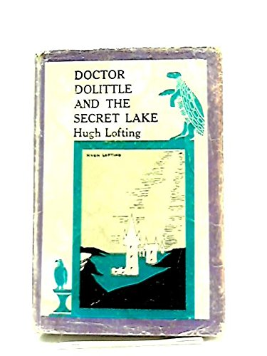 9780224604468: Doctor Dolittle and the Secret Lake