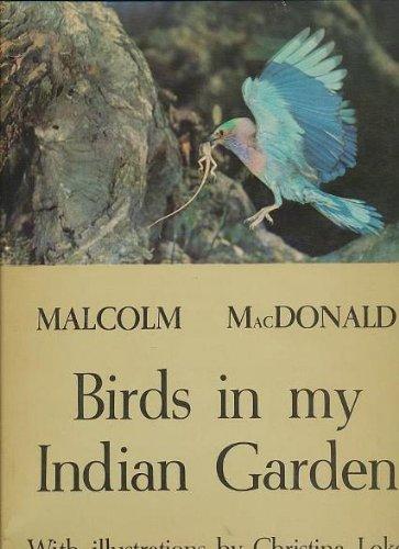 Birds in My Indian Garden: MACDONALD, Malcolm