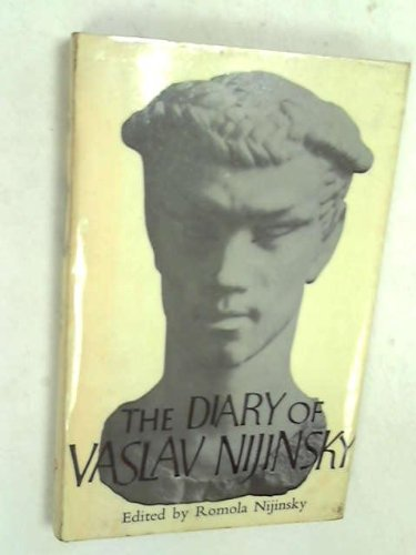 9780224605380: The Diary of Vaslav Nijinsky