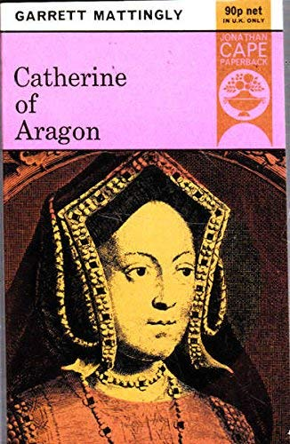 9780224605670: Catherine of Aragon (Bedford History)