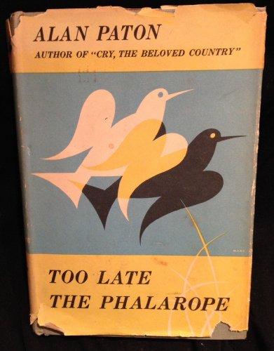 9780224605793: Too Late the Phalarope