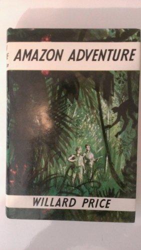9780224606219: Amazon Adventure
