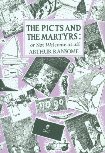 9780224606417: The Picts and The Martyrs: or, Not Welcome At All
