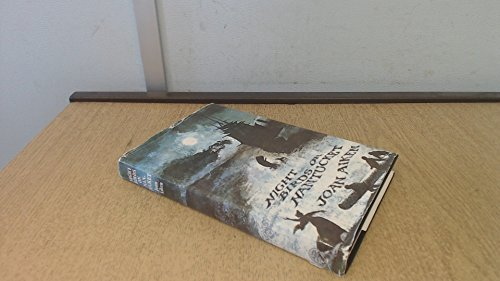 9780224606875: Night Birds On Nantucket (The Wolves Of Willoughby Chase Sequence)