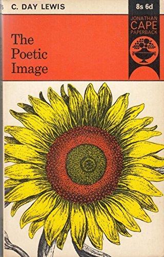 9780224609074: Poetic Image