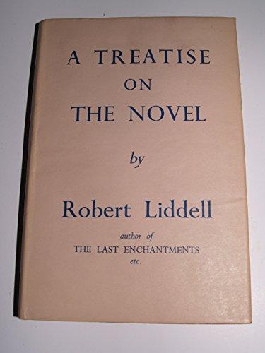 9780224609081: A Treatise on the Novel (Jonathan Cape paperback)