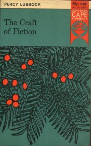 9780224609111: The Craft of Fiction (Jonathan Cape Paperback; 29)