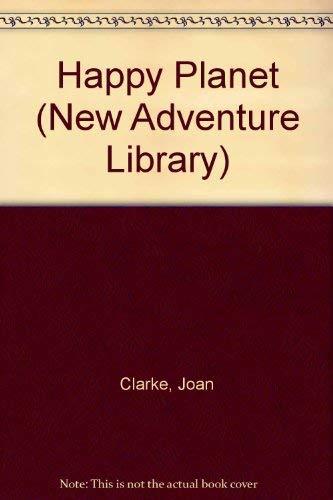 Happy Planet (New Adventure Library): Joan Clarke