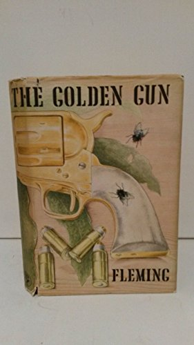 9780224609500: The Man with the Golden Gun