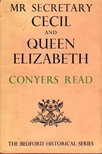 9780224610179: Mr. Secretary Cecil and Queen Elizabeth (Bedford Historical Series #XVII), 2,