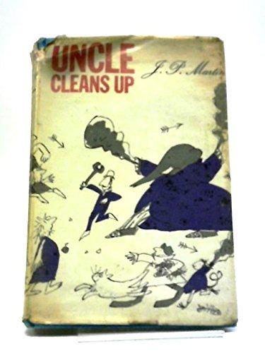 9780224610254: Uncle Cleans Up