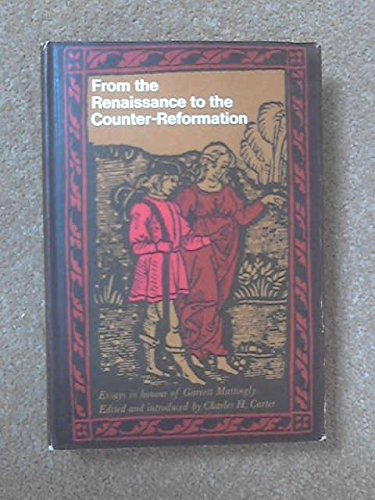 9780224610490: From the Renaissance to the Counter-reformation